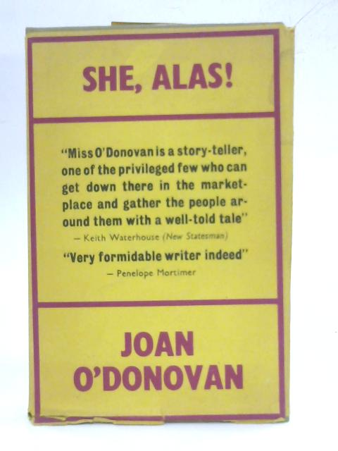 She, Alas! A Novel By Joan O'donovan