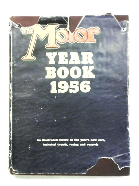 The Motor Year Book 1956 By L. Pomeroy & R. Walkerley (Ed.)