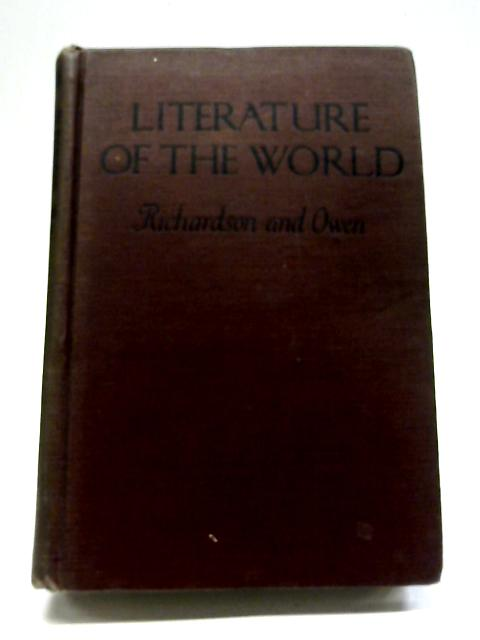 Literature of the World: An Introductory Study By William L Richardson