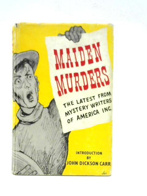 Maiden Murders By Mystery Writers Of America