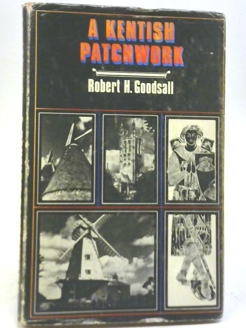 Kentish Patchwork By Robert H. Goodsall