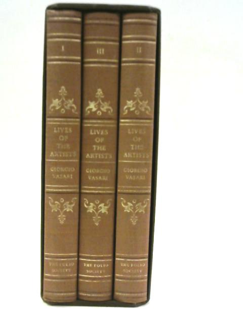 Lives of the Artists: A Selection 3 Volumes by Giorgio Vasari