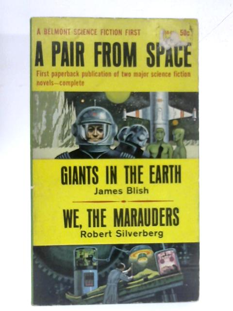 A Pair From Space By Blish & Silverberg