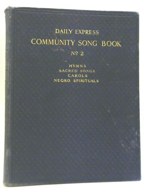 'Daily Express' Community Song No. 2 By Gibson Young & S Louis Giraud
