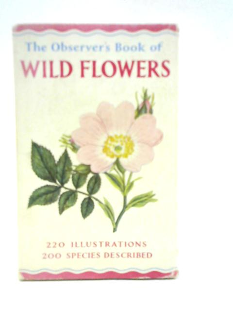 The Observer's Book of Wild Flowers by W. J. Stokoe