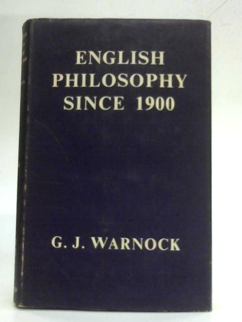 English Philosophy Since 1900 by G.J. Warnock