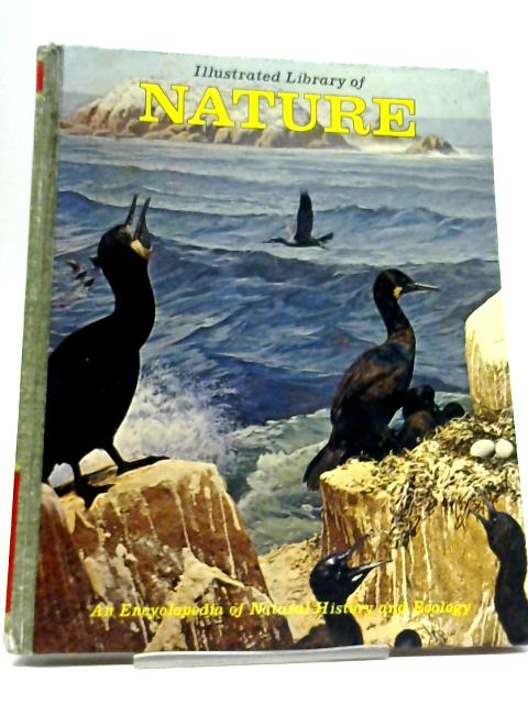 The Illustrated Library Of Nature. Volume 4 - Birds Cont Cave Life By Unstated