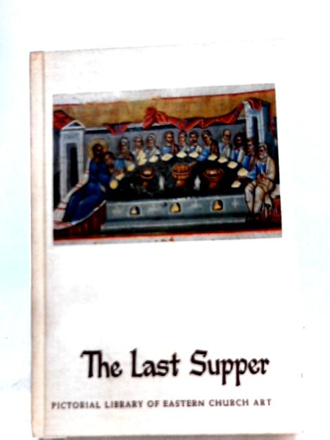 The Last Supper By Klaus Wessel