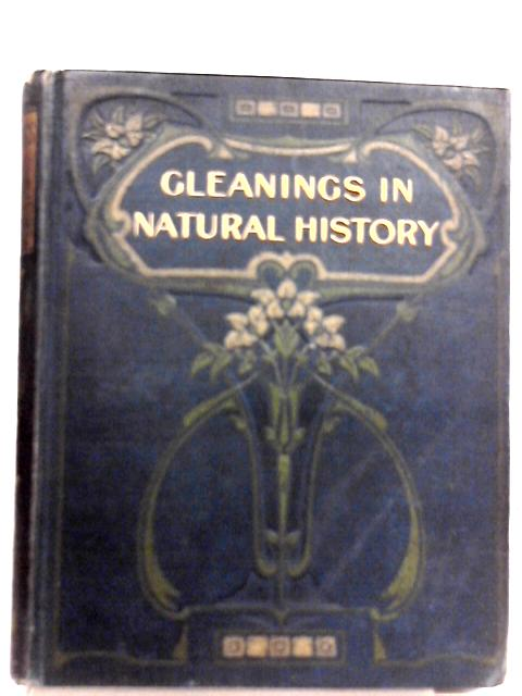 Gleanings in Natural History
