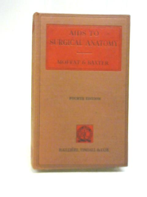 Aids To Surgical Anatomy By D B Moffat, et al