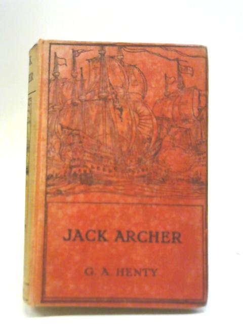 Jack Archer By G. A. Henty