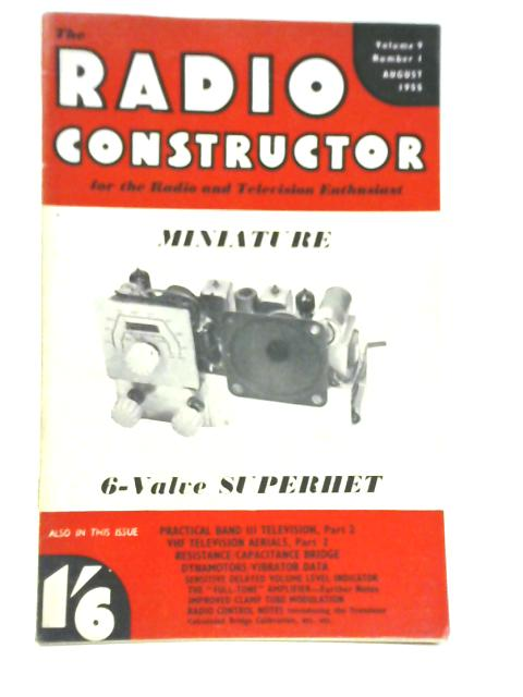 Radio Constructor. Vol. 9 No. 1. August 1955 by Various