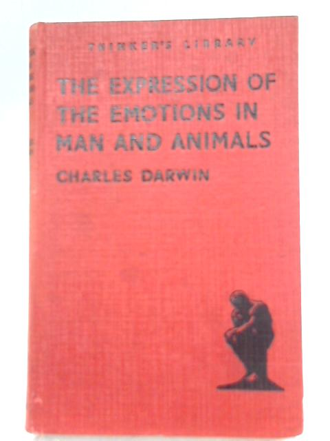 He Expression of the Emotions in Man and Animals By Charles Darwin