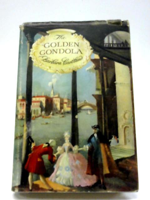 The Golden Gondola By Barbara Cartland