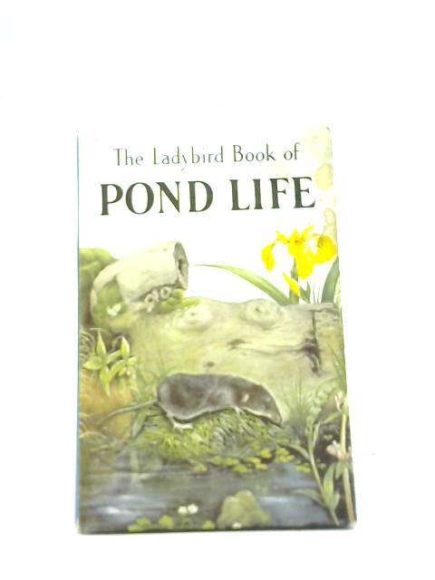 The Ladybird book of Pond Life by Nancy Scott