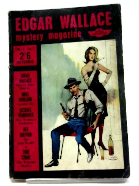 Edgar Wallace Mystery Magazine Vol. 1 No. 2 by Ed. Keith Chapman