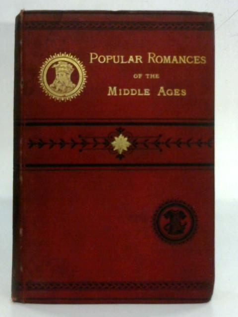 Popular Romances Of The Middle Ages By Cox And Jones