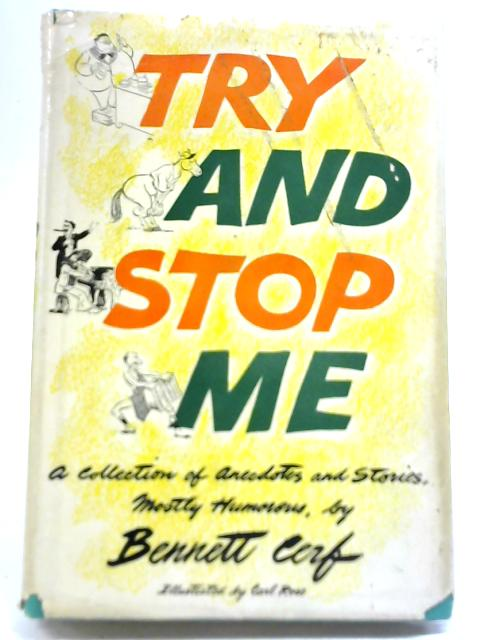 Try And Stop Me by Bennett Cerf