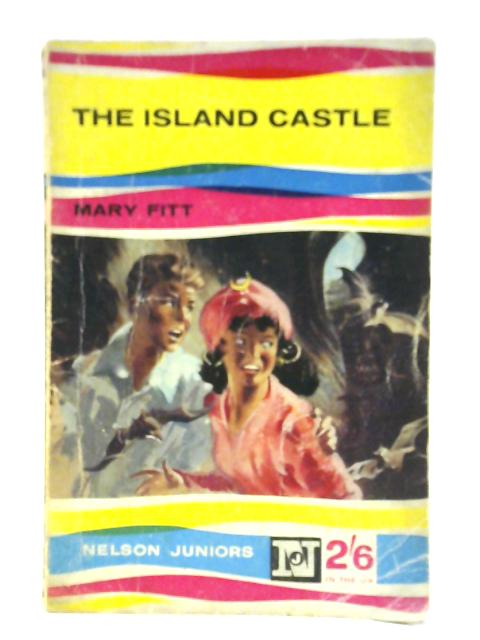 The Island Castle by Mary Fitt