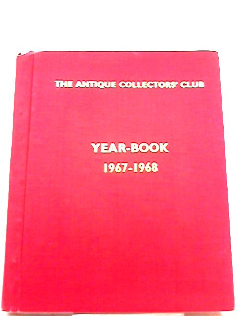 Second Year Book 1967, 1968 by Antique Collectors' Club
