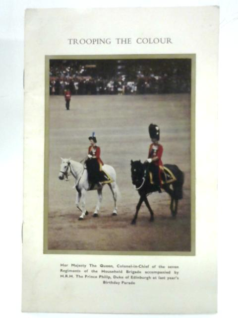 Trooping The Colour in Celebration of the Birthday of her Majesty the Queen by Anon