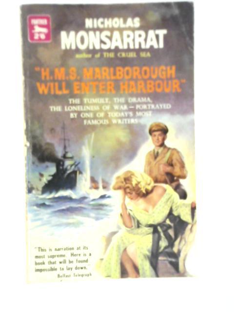 HMS Marlborough Will Enter Harbour By Nicholas Monsarrat