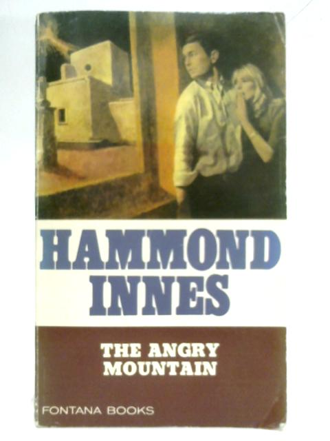 The Angry Mountain By Hammond Innes