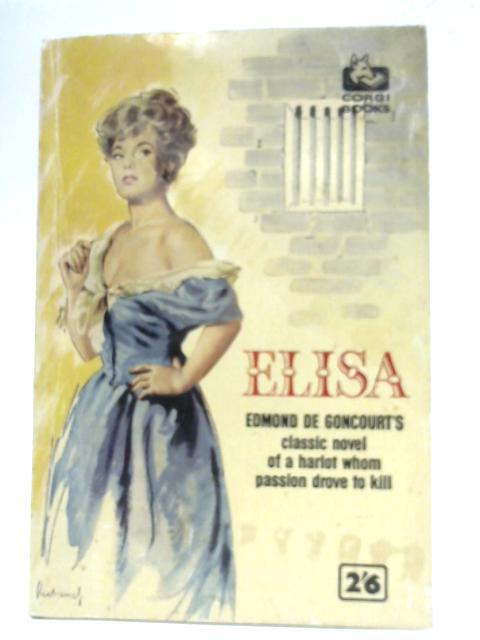 Elisa By Edmond De Goncourt