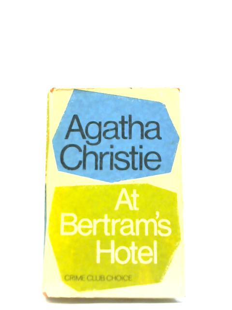 At Bertrams Hotel By Agatha Christie