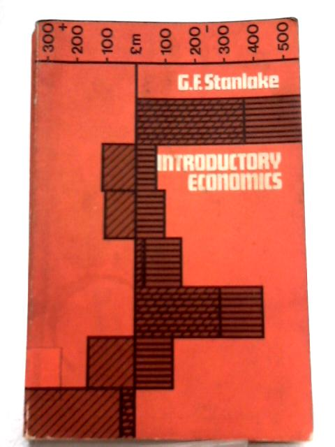 Introductory Economics By G. F. Stanlake