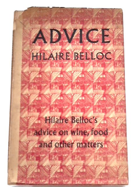 Advice By Hilaire Belloc