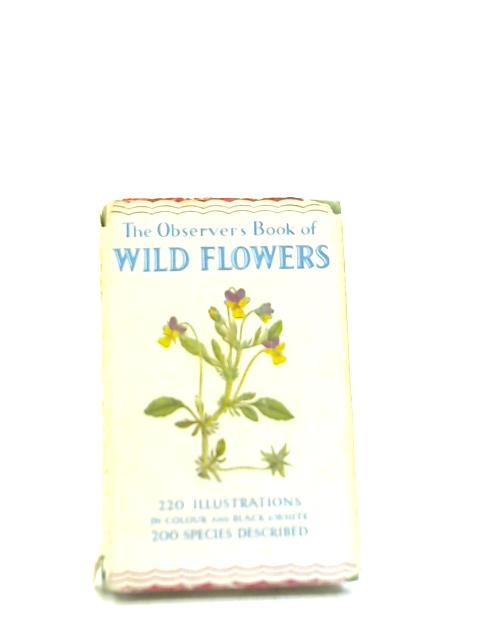 The Observer's Book of Wild Flowers By W J Stokoe
