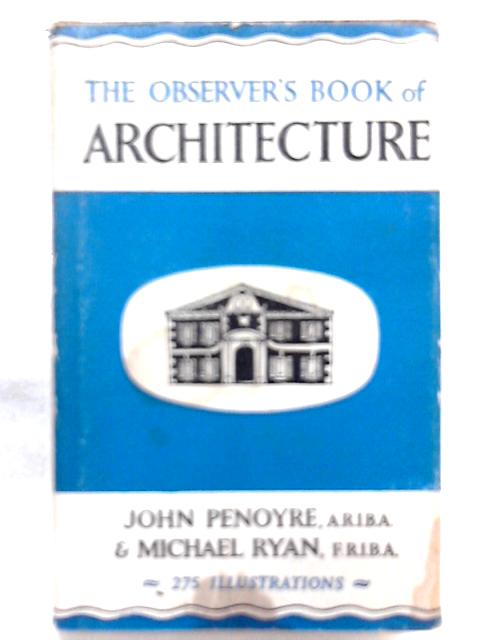 The Observer's Book of Architecture by John Penoyre