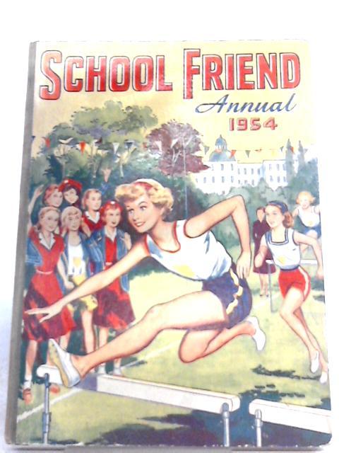 The School Friend Annual 1954 By Fleetway