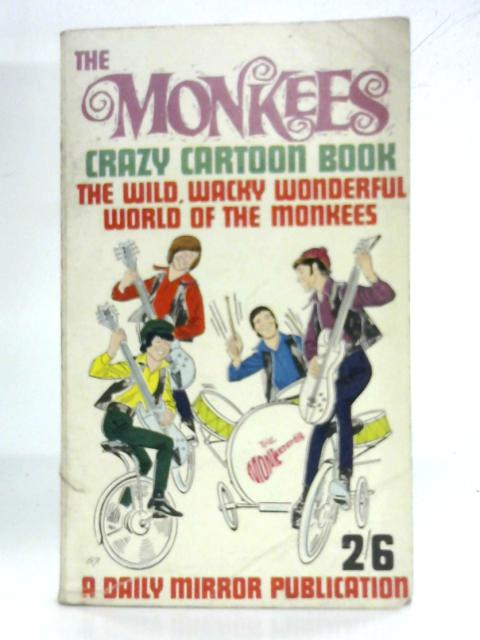 The Monkees Crazy Cartoon Book By Gene Fawcette & Howard Liss