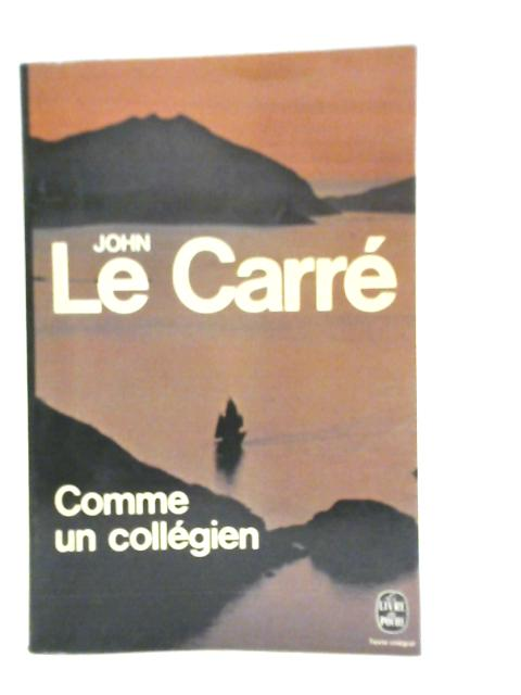 Comme un Collegien By John Le Carre