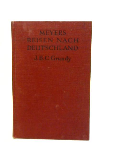 Meyers Reisen Nach Deutschland By J. B. C Grundy