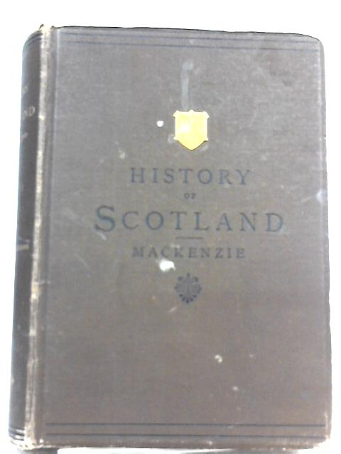 The History of Scotland by James Mackenzie