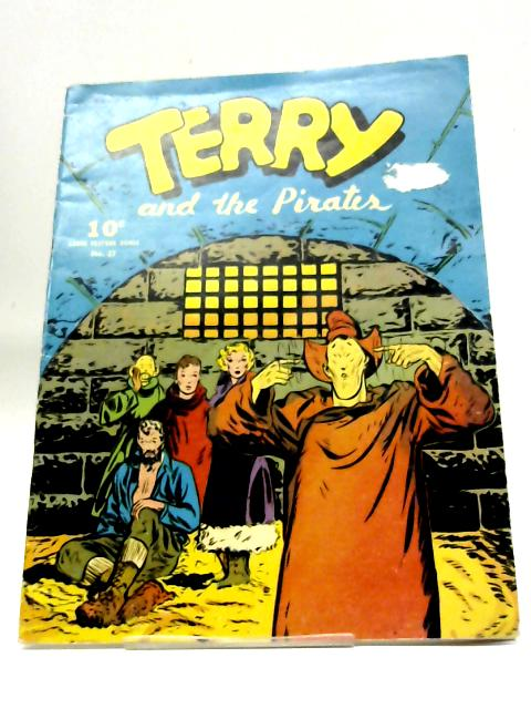 Terry and the Pirates No.27 By Anon
