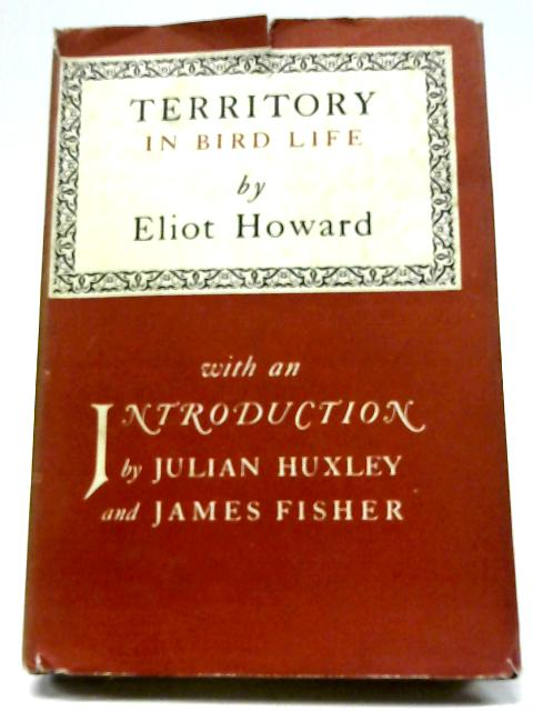 Territory in Bird Life By Henry Eliot Howard