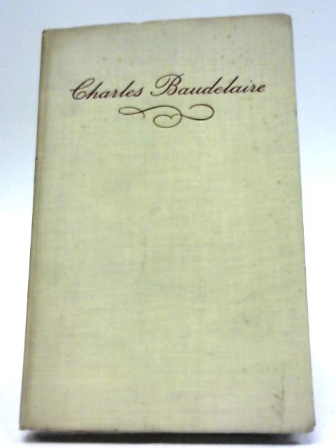 Charles Baudelaire: Selected Poems By Charles Baudelaire