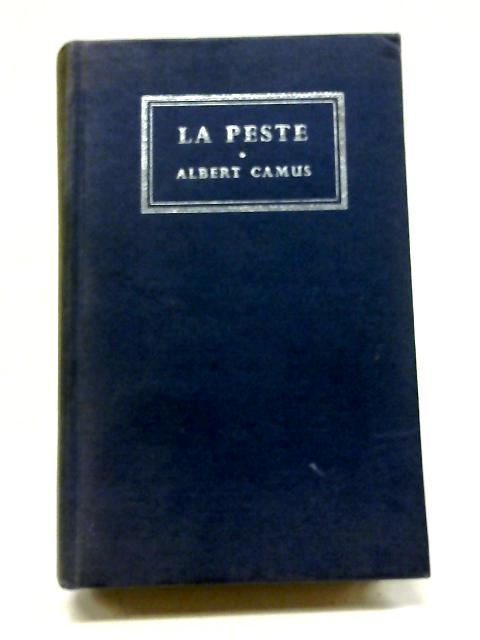 La Peste - Methuen's Twentieth Century Texts in French By Albert Camus