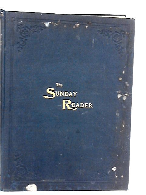 The Sunday Reader, Vol.I, March 6th to Aug 28th, 1897