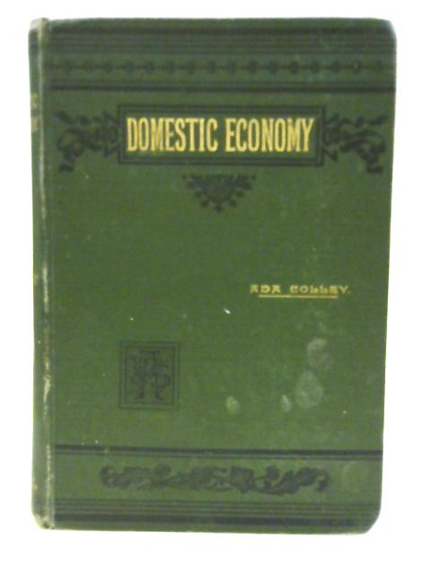 Domestic Economy for Students & Teachers By Ada Colley