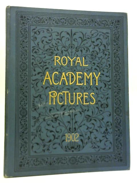 Royal Academy Pictures 1902 By M H Spielmann