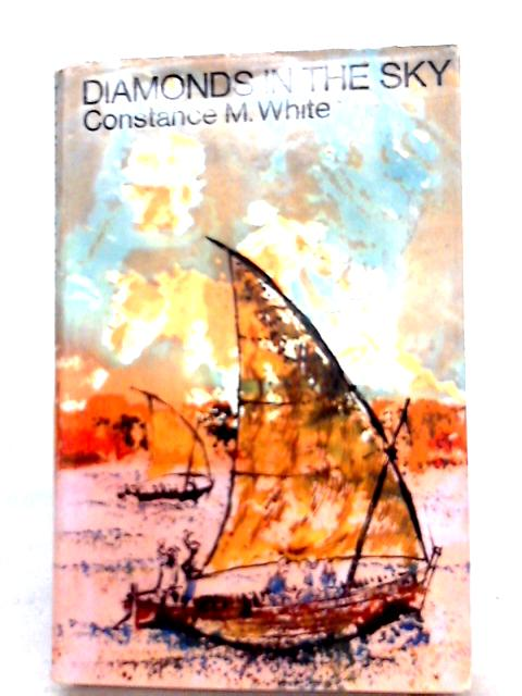 Diamonds in the Sky By Constance M. White