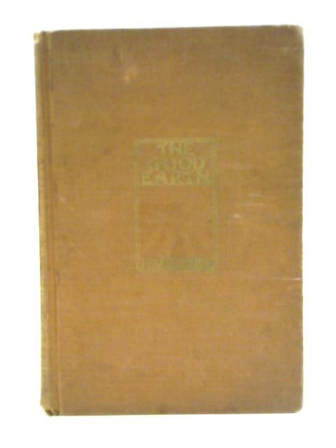 Good Earth By Pearl S. Buck