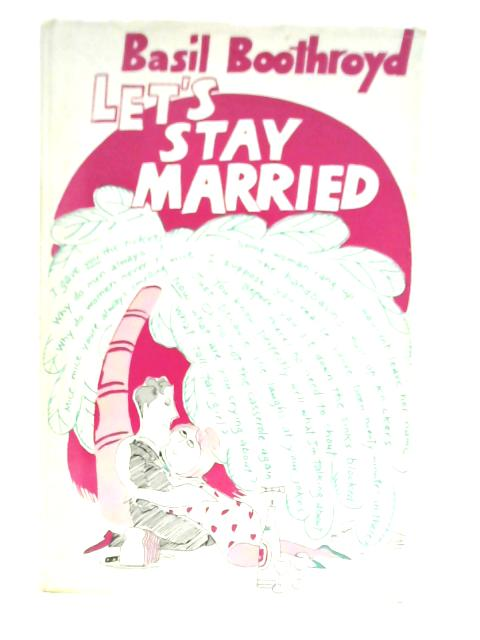 Let's Stay Married By Basil Boothroyd