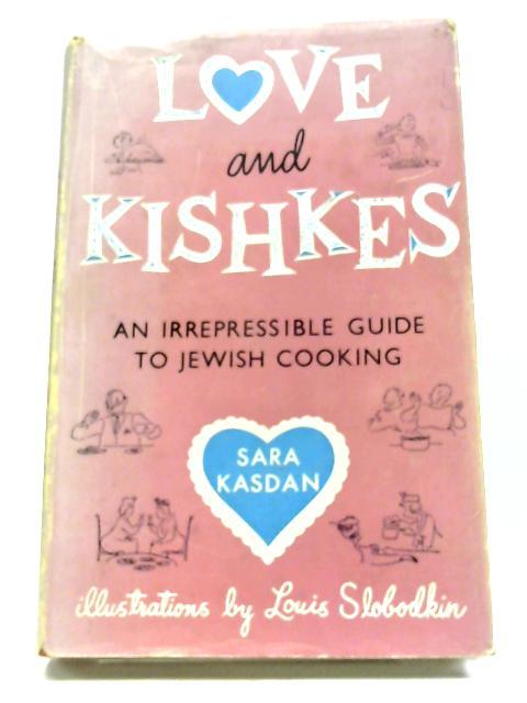 Love and Kishkes By Sara Kasdan
