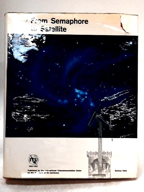 From Semaphore to Satellite